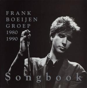 Frank Boeijen Groep 1980 1990 Songbook